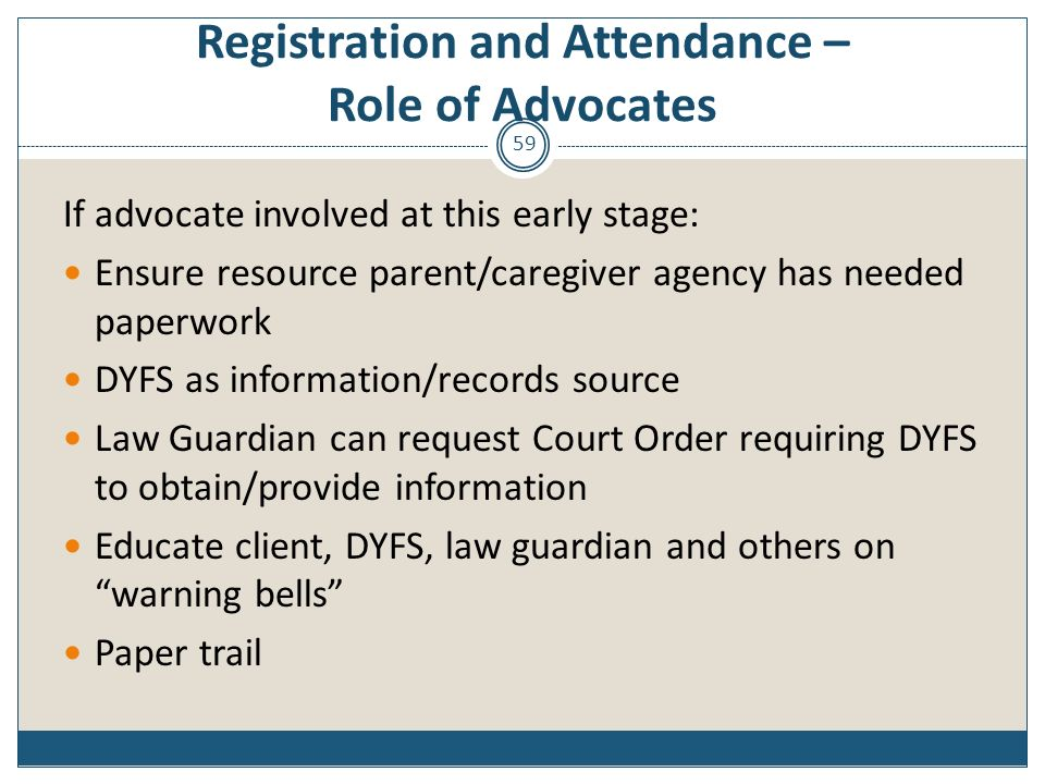 Registration and Attendance – Role of Advocates