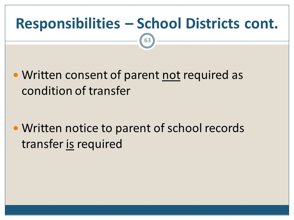 Responsibilities – School Districts cont.