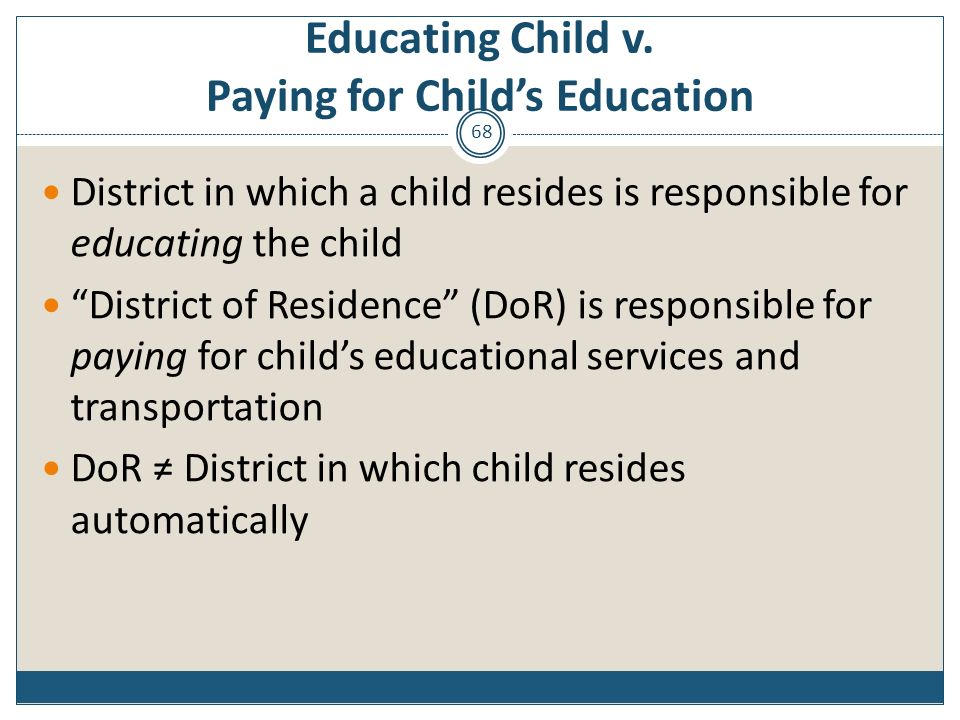 Educating Child v. Paying for Child's Education