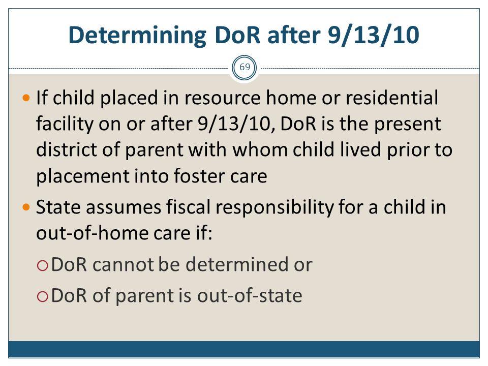 Determining DoR after 9/13/10