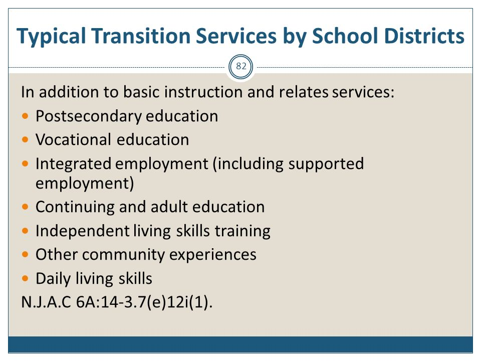Typical Transition Services by School Districts