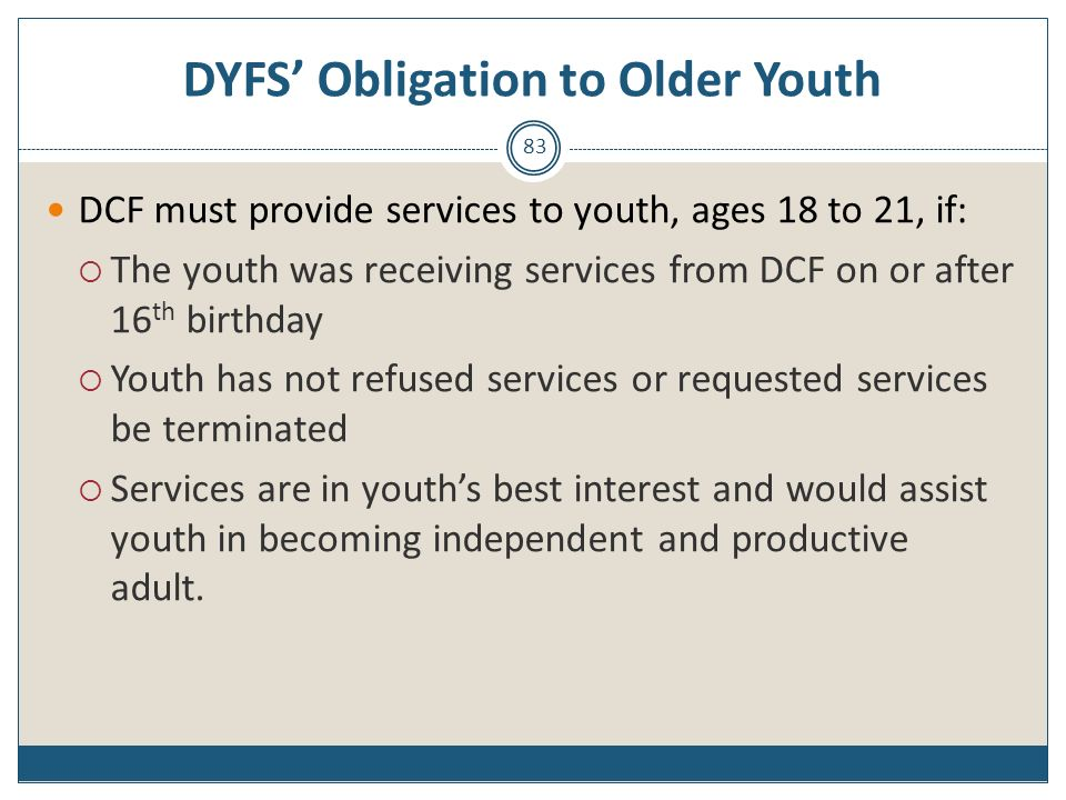 DYFS' Obligation to Older Youth