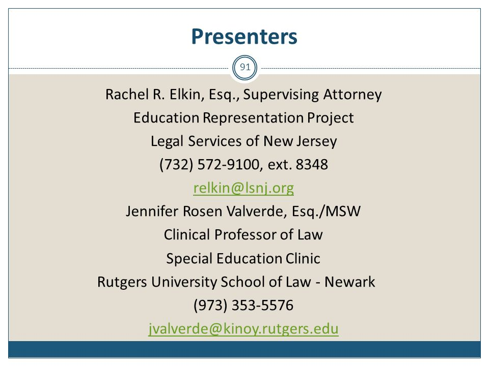 Presenters Rachel R. Elkin, Esq., Supervising Attorney
