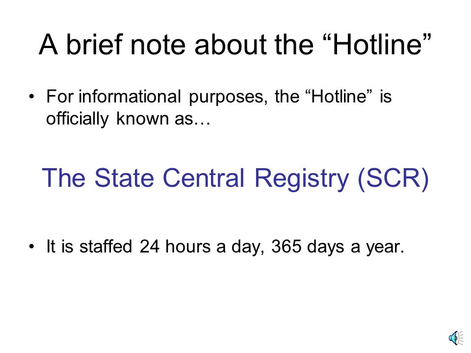 A brief note about the Hotline