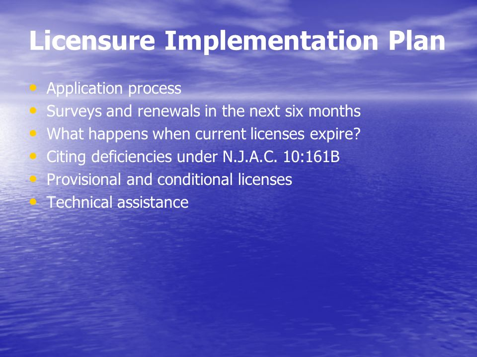 Licensure Implementation Plan