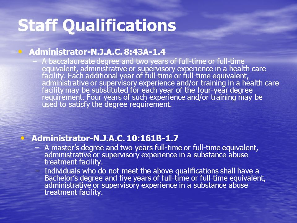 Staff Qualifications Administrator-N.J.A.C. 8:43A-1.4