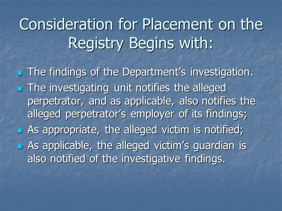 Consideration for Placement on the Registry Begins with: