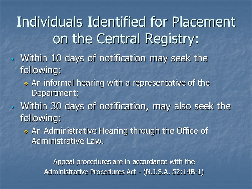 Individuals Identified for Placement on the Central Registry: