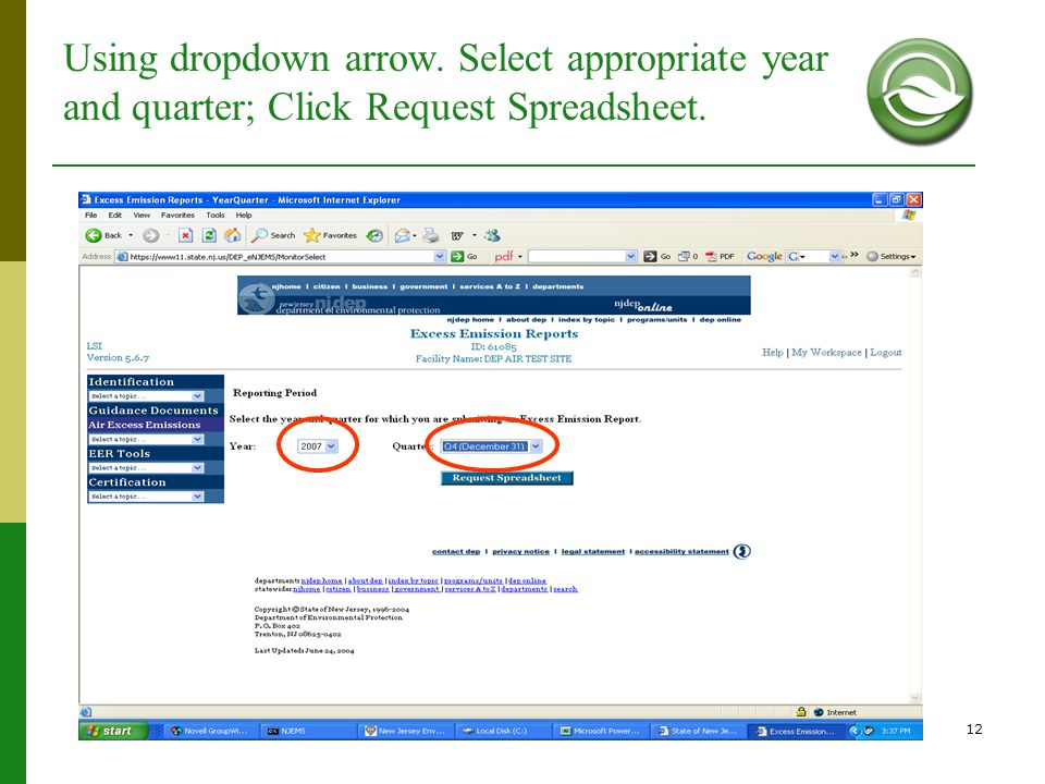 Using dropdown arrow. Select appropriate year and quarter; Click Request Spreadsheet.