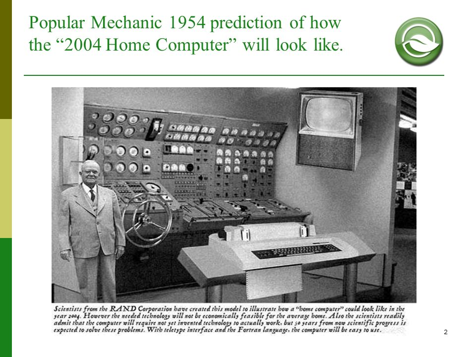 Popular Mechanic 1954 prediction of how the 2004 Home Computer will look like.