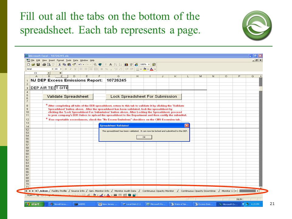 Fill out all the tabs on the bottom of the spreadsheet