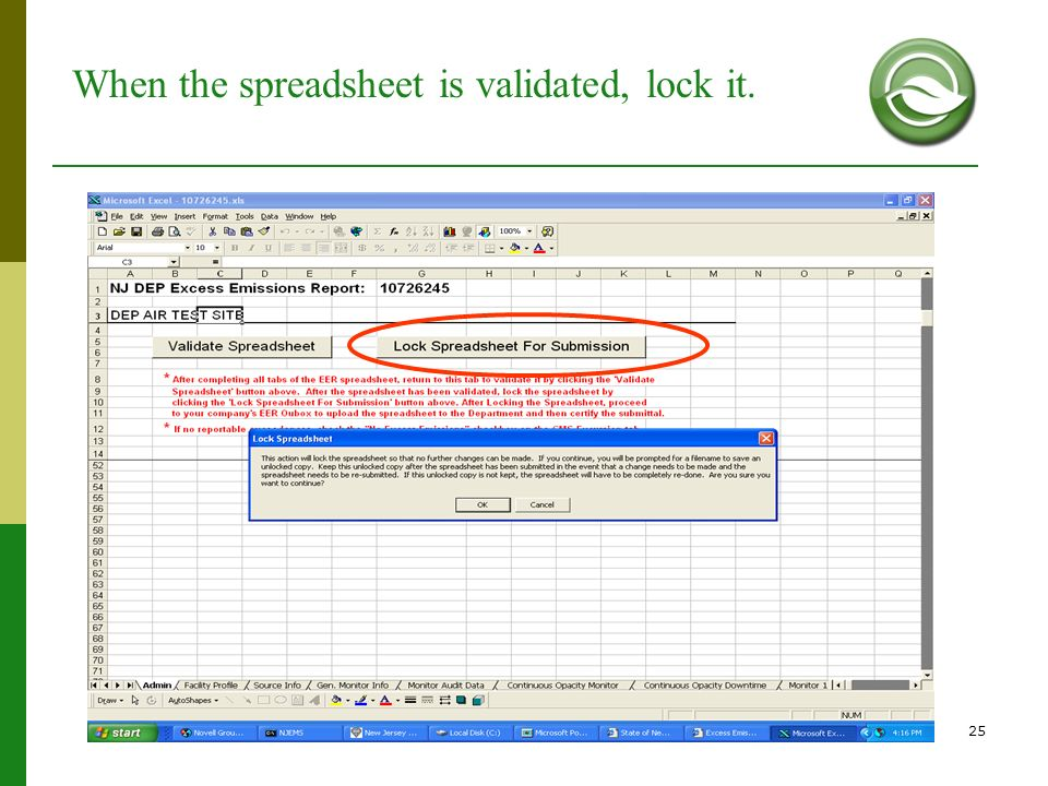When the spreadsheet is validated, lock it.