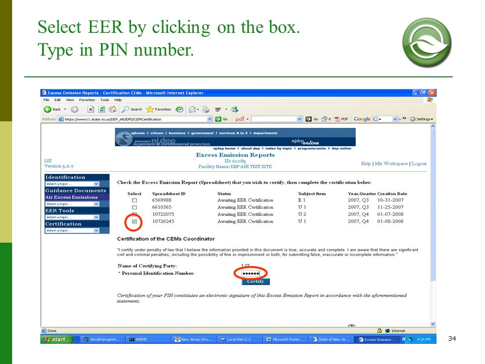 Select EER by clicking on the box. Type in PIN number.