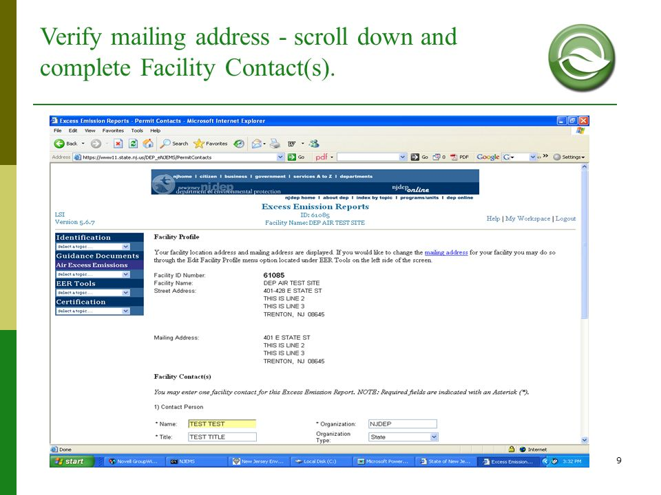 Verify mailing address - scroll down and complete Facility Contact(s).