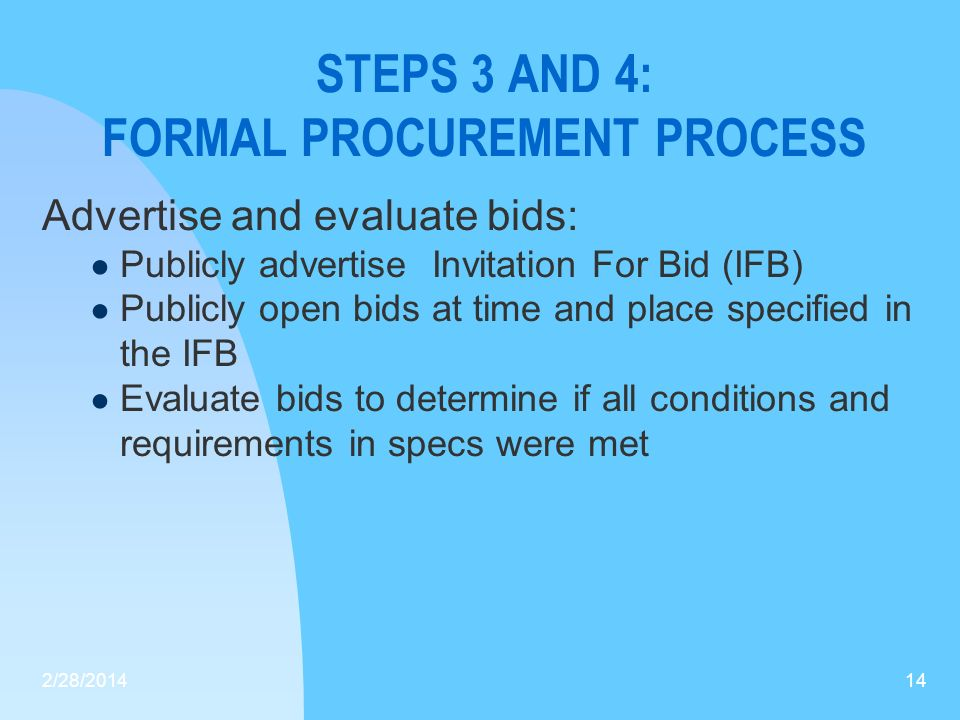 STEPS 3 AND 4: FORMAL PROCUREMENT PROCESS