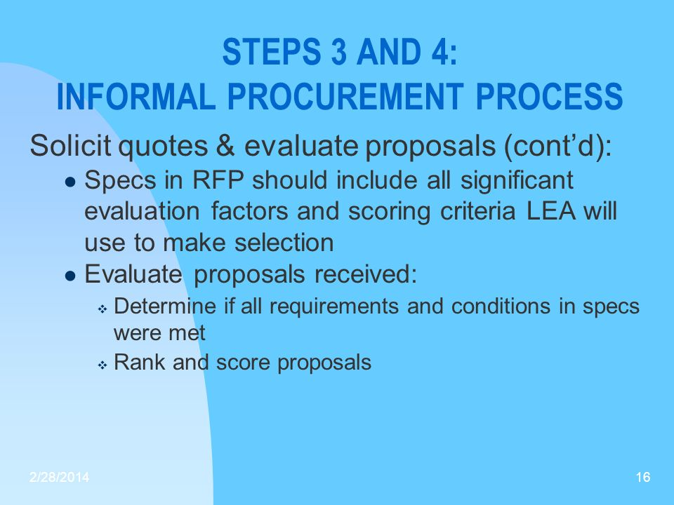 STEPS 3 AND 4: INFORMAL PROCUREMENT PROCESS