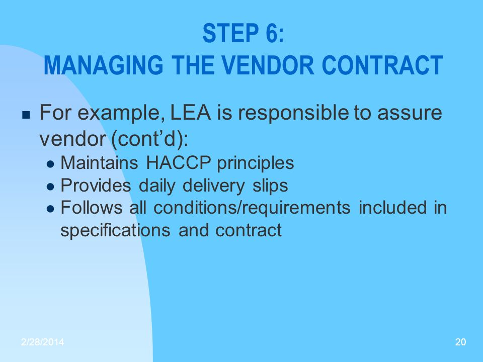 STEP 6: MANAGING THE VENDOR CONTRACT