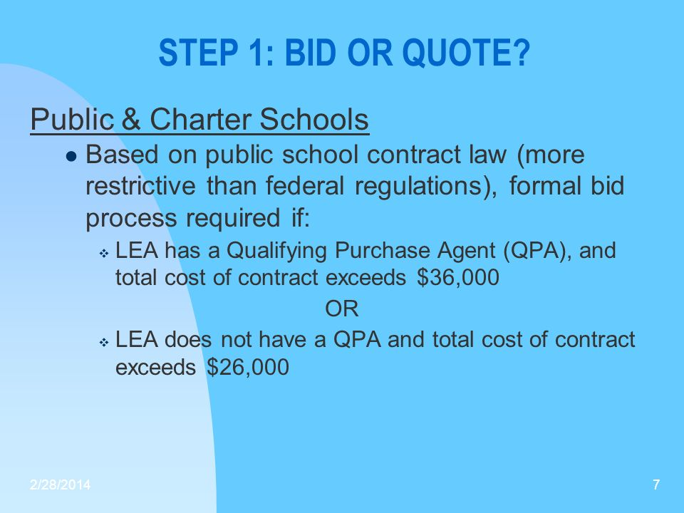 STEP 1: BID OR QUOTE Public & Charter Schools