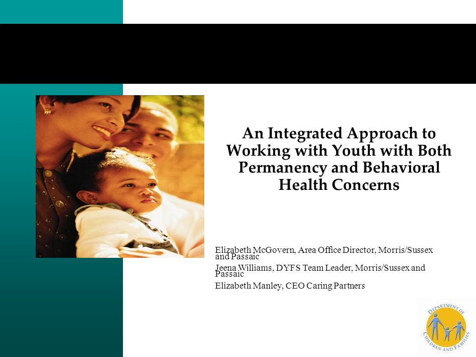 An Integrated Approach to Working with Youth with Both Permanency and Behavioral Health Concerns