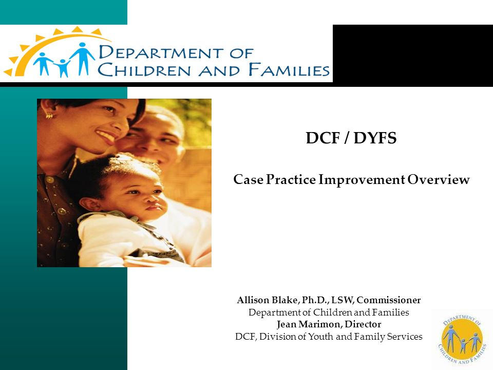 DCF / DYFS Case Practice Improvement Overview