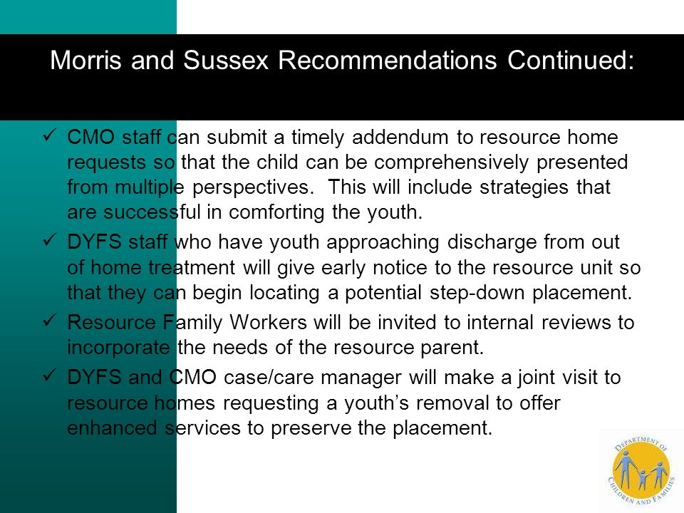 Morris and Sussex Recommendations Continued: