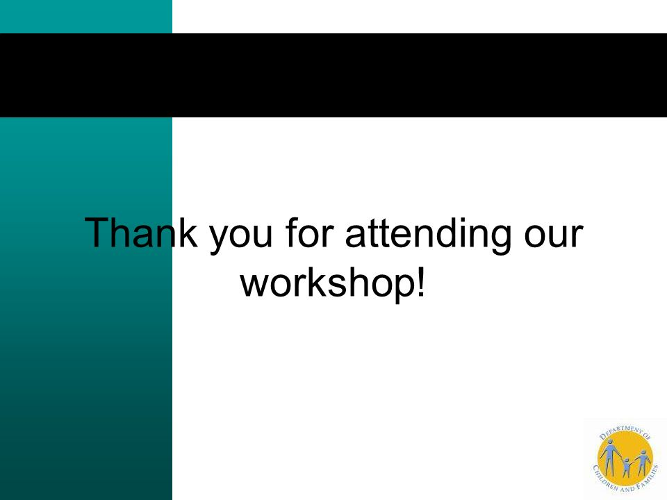 Thank you for attending our workshop!