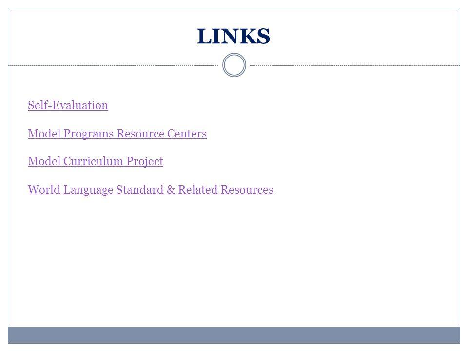 LINKS Self-Evaluation Model Programs Resource Centers