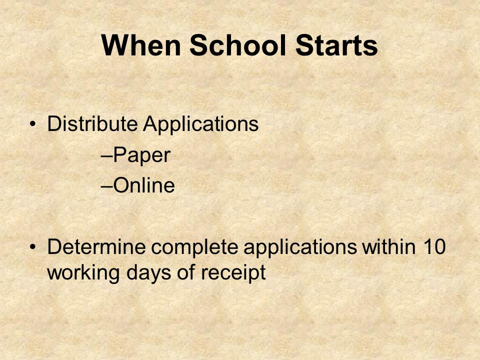When School Starts Distribute Applications Paper Online