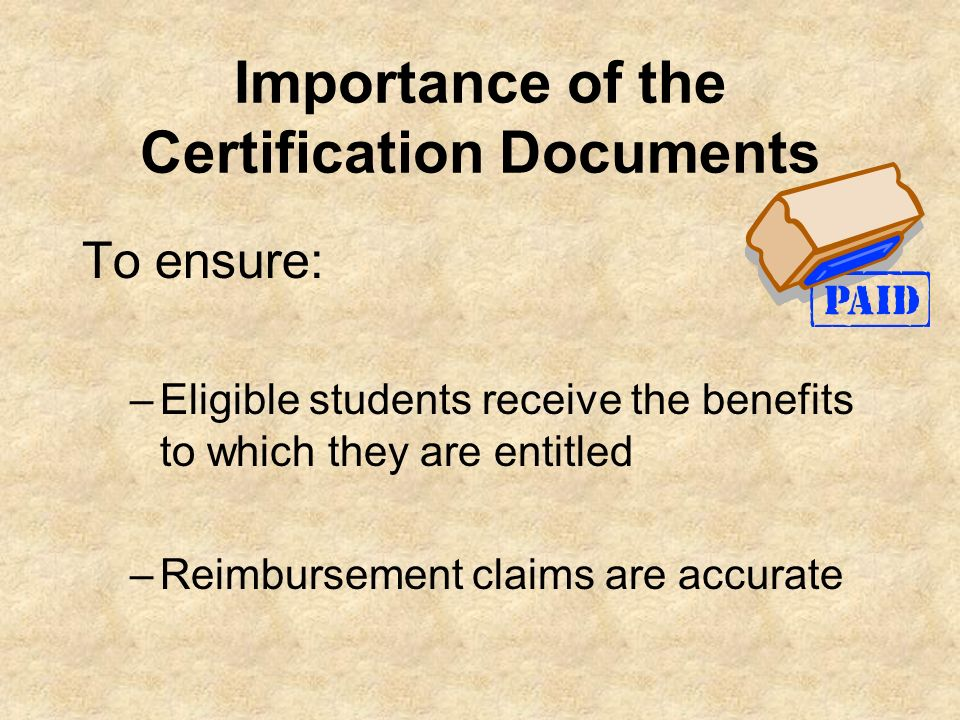 Importance of the Certification Documents