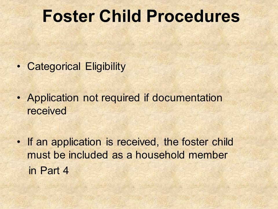 Foster Child Procedures