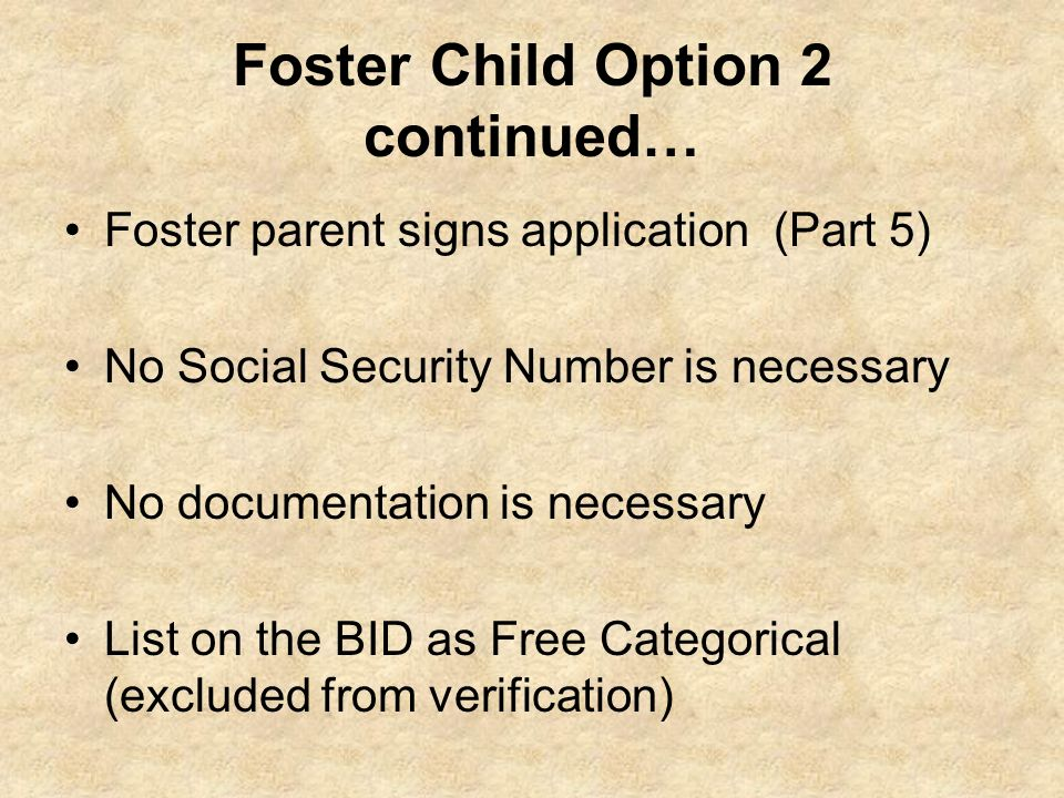 Foster Child Option 2 continued…