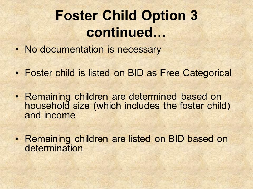 Foster Child Option 3 continued…