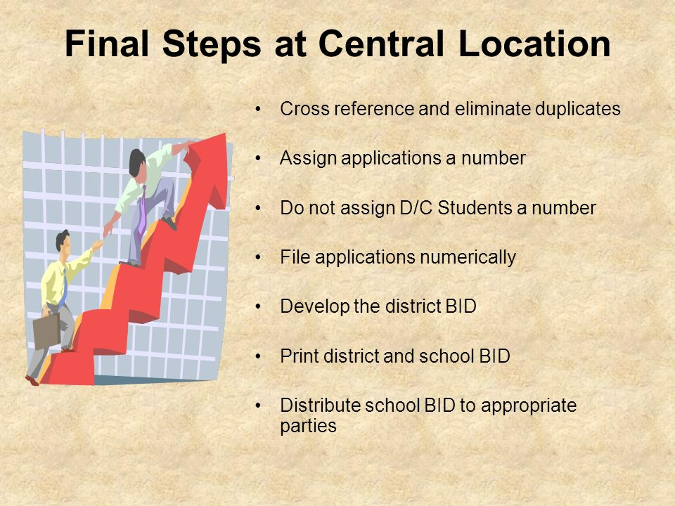 Final Steps at Central Location