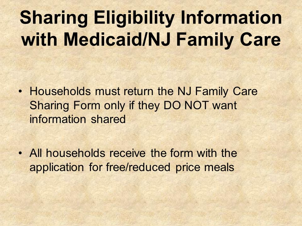 Sharing Eligibility Information with Medicaid/NJ Family Care