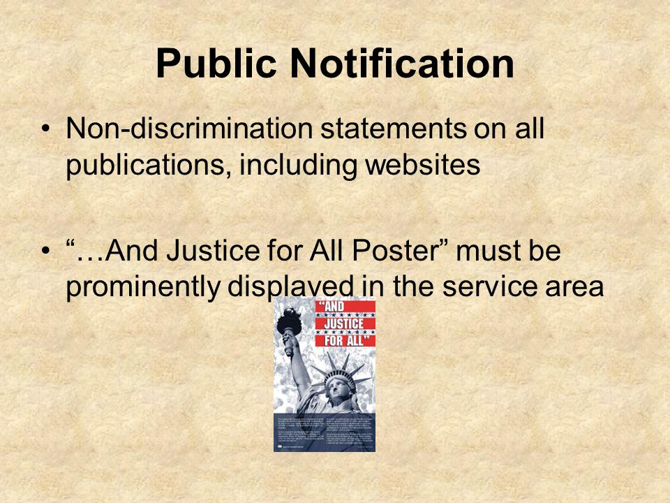 Public Notification Non-discrimination statements on all publications, including websites.