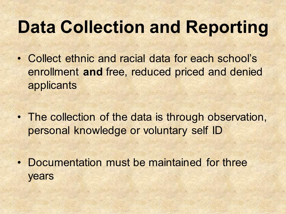 Data Collection and Reporting