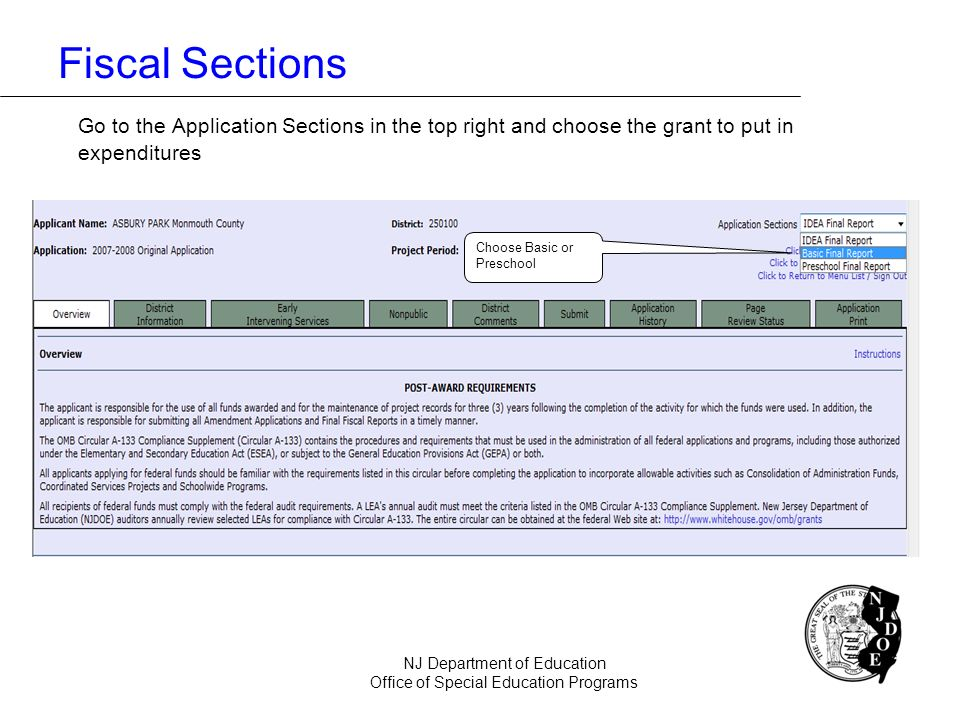 Fiscal Sections Go to the Application Sections in the top right and choose the grant to put in expenditures.