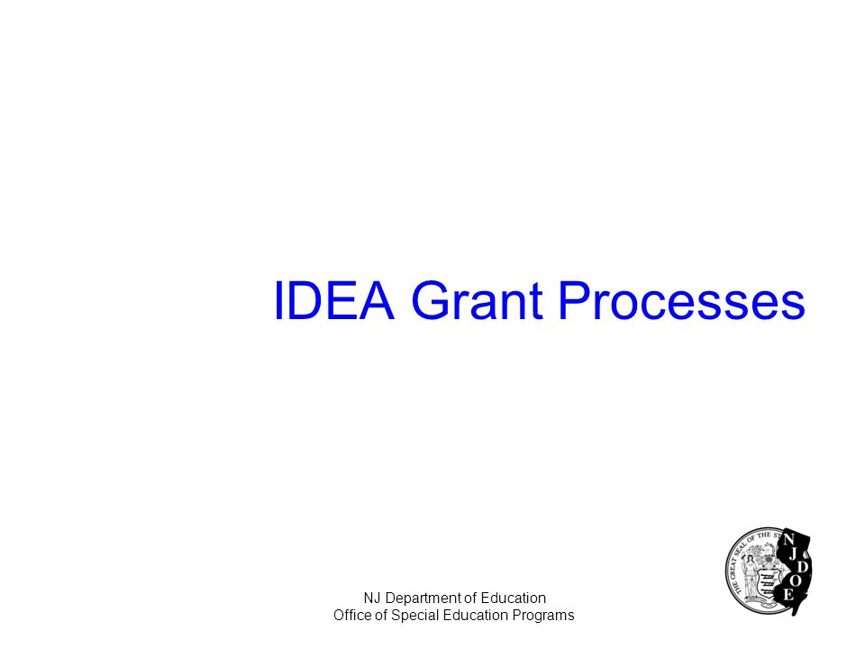 IDEA Grant Processes NJ Department of Education