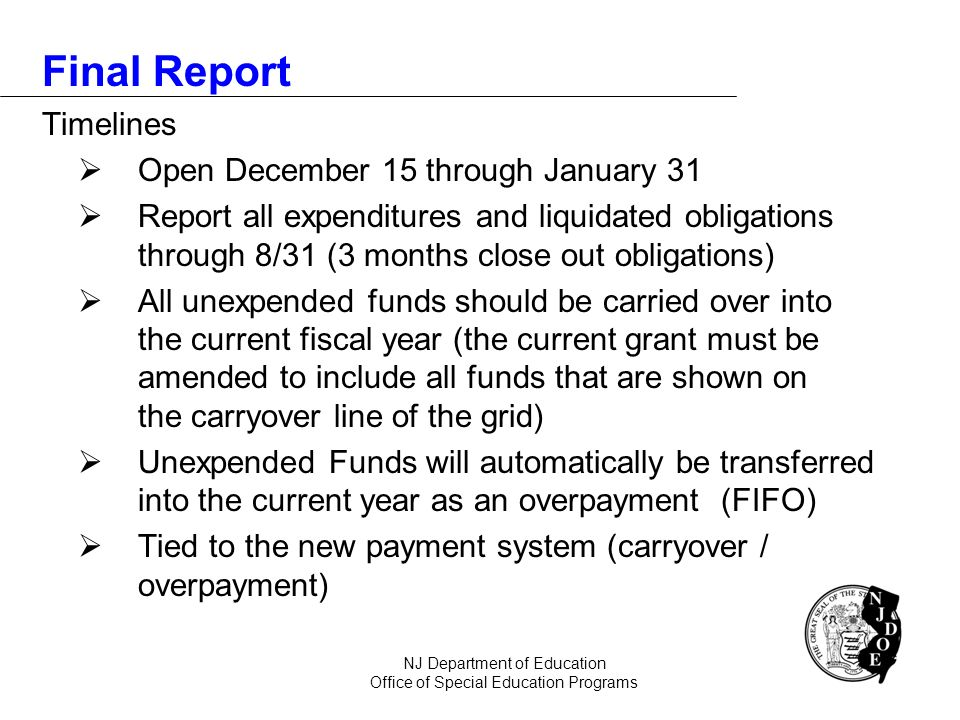 Final Report Timelines  Open December 15 through January 31