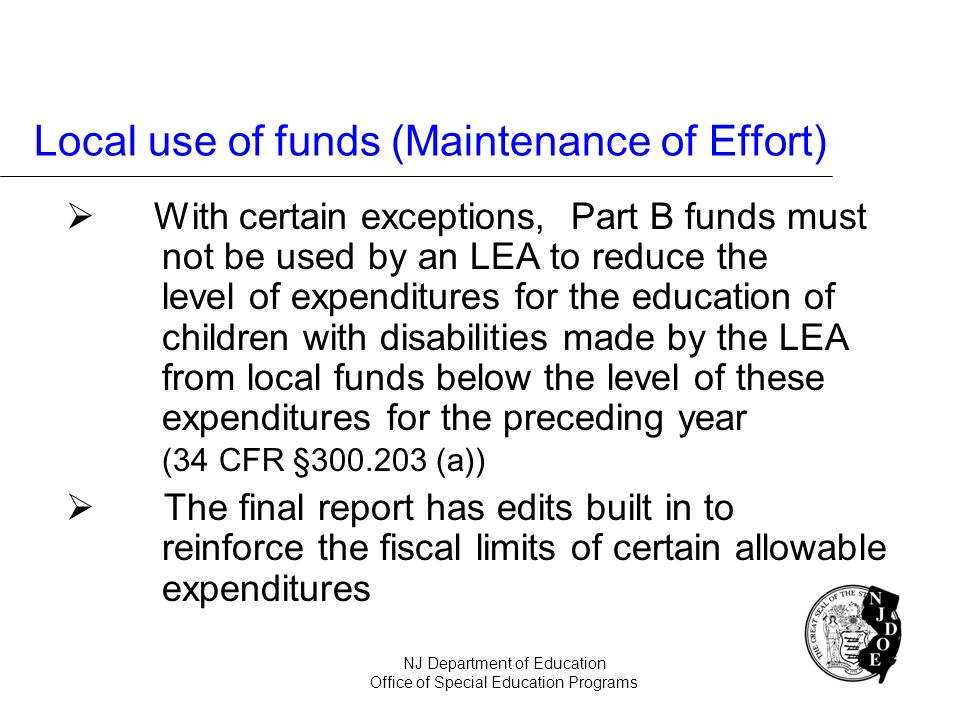 Local use of funds (Maintenance of Effort)