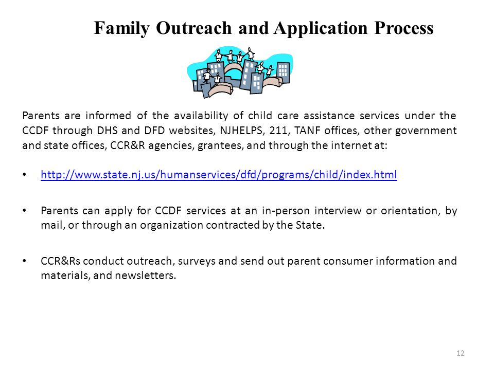 Family Outreach and Application Process