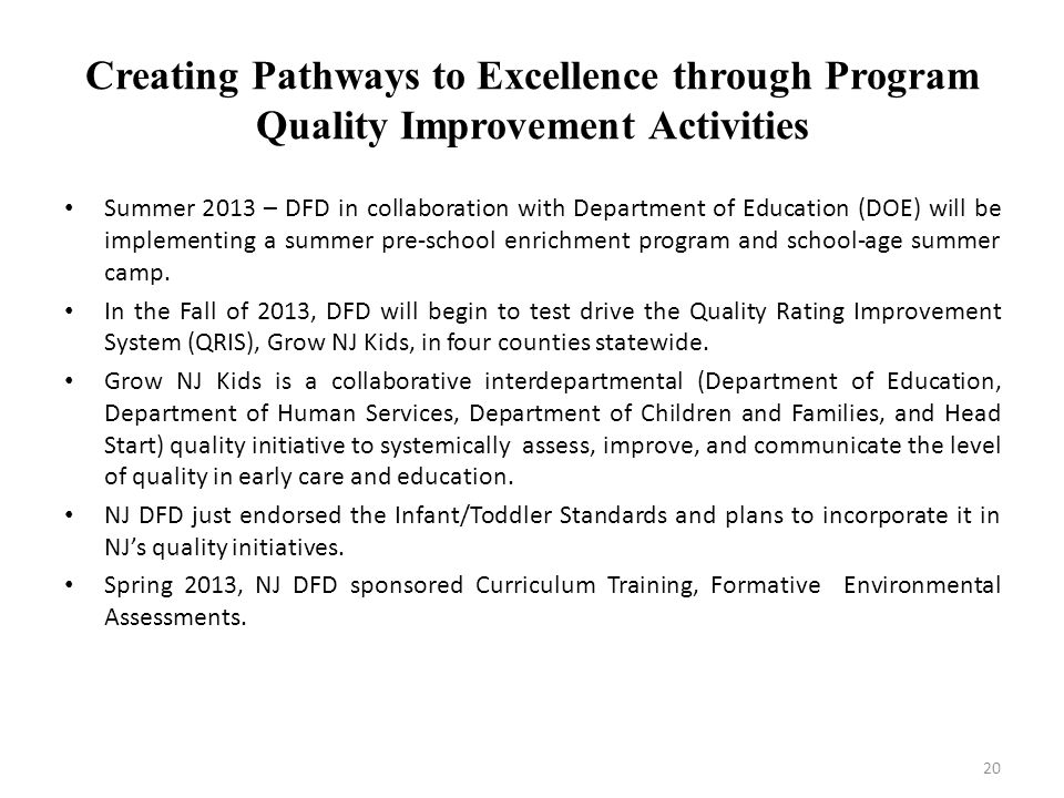 Creating Pathways to Excellence through Program Quality Improvement Activities