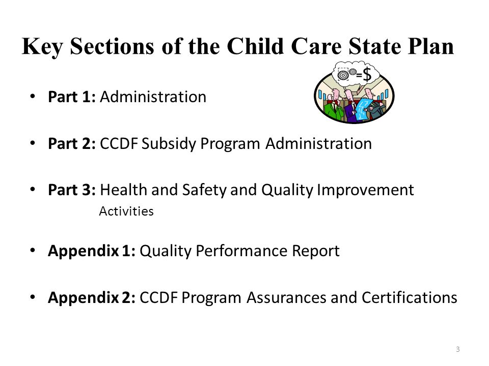 Key Sections of the Child Care State Plan
