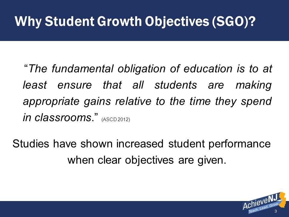 Why Student Growth Objectives (SGO)