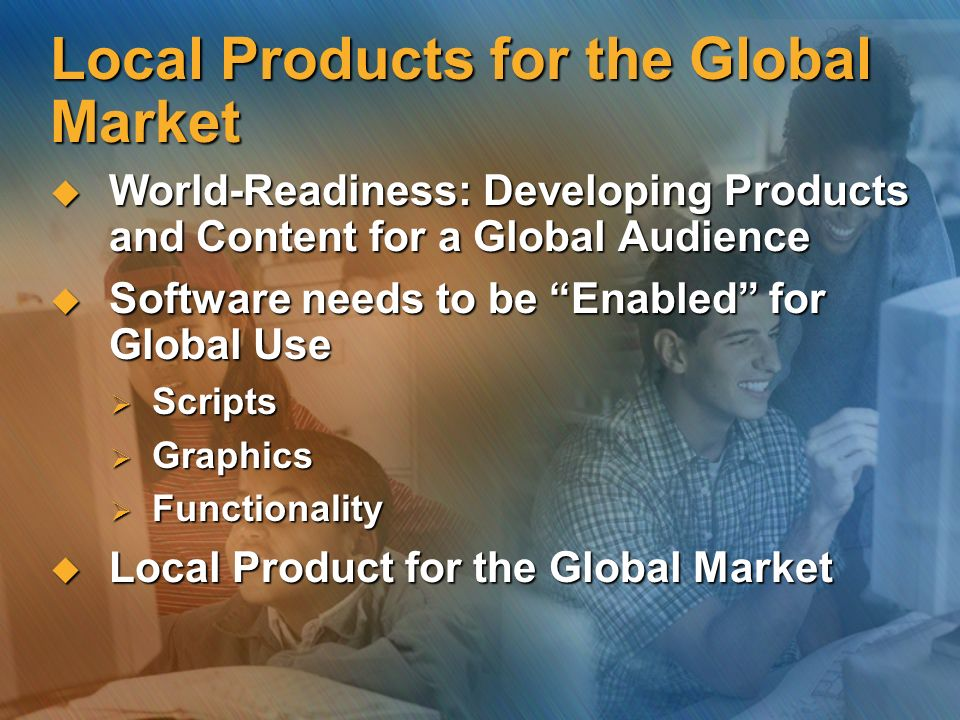 Local Products for the Global Market