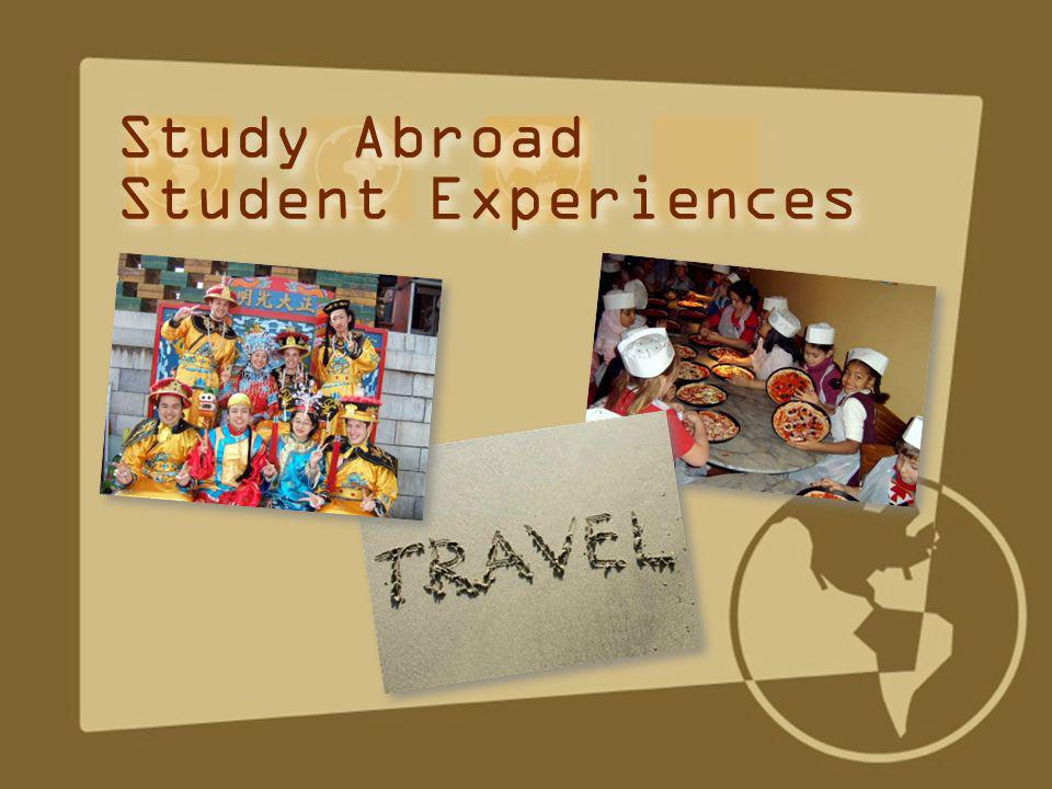 Study Abroad Student Experiences