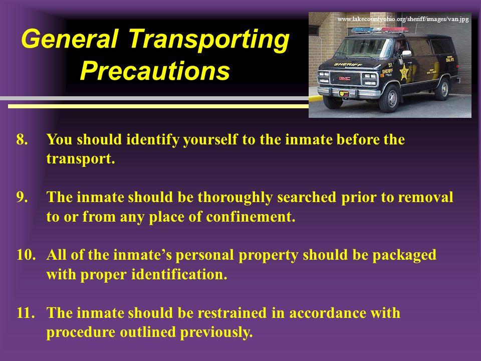 General Transporting Precautions