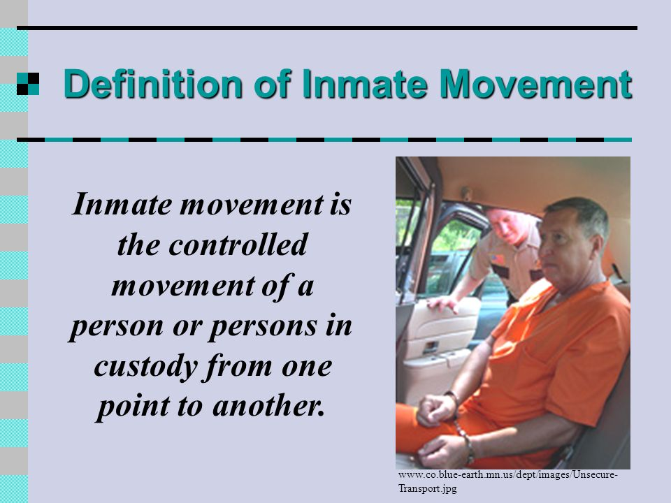 Definition of Inmate Movement
