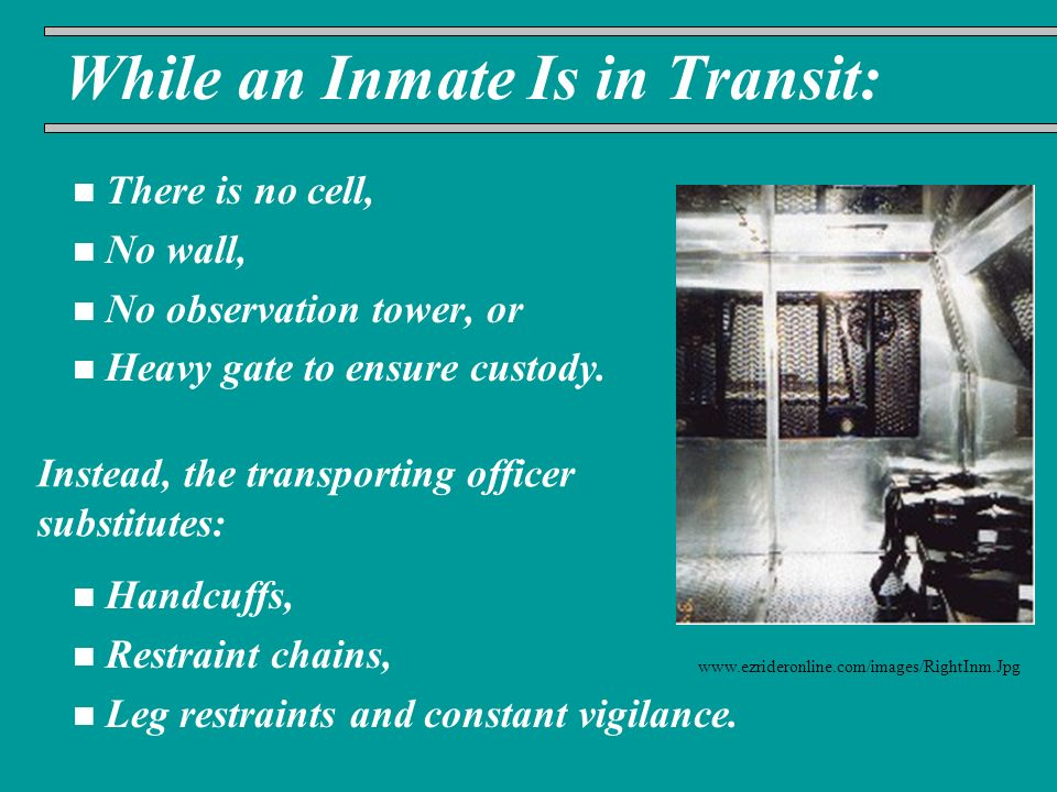 While an Inmate Is in Transit: