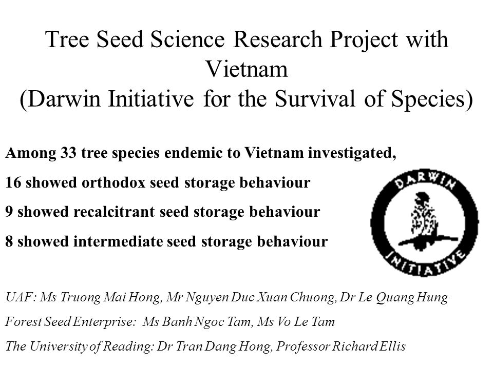 Tree Seed Science Research Project with Vietnam (Darwin Initiative for the Survival of Species)